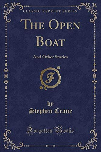 9781440036613: The Open Boat and Other Stories (Classic Reprint)