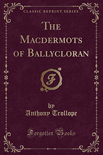 9781440036897: The Macdermots of Ballycloran (Classic Reprint)