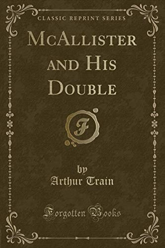 9781440040931: Mcallister and His Double (Classic Reprint)