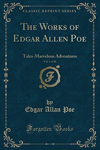 The Works of Edgar Allan Poe, Vol.: Poe, Edgar Allan
