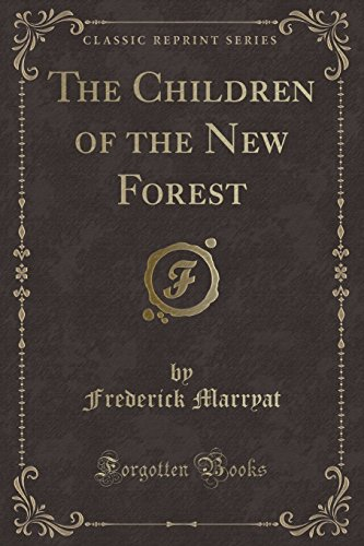 9781440042676: The Children of the New Forest (Classic Reprint)