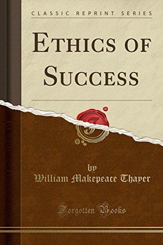 9781440043437: Ethics of Success (Classic Reprint)