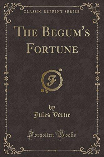 9781440044953: The Begum's Fortune (Classic Reprint)