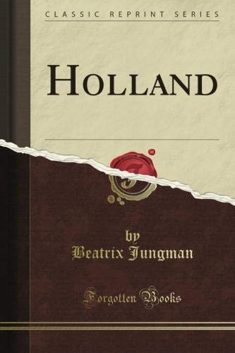9781440046124: Holland (Classic Reprint)