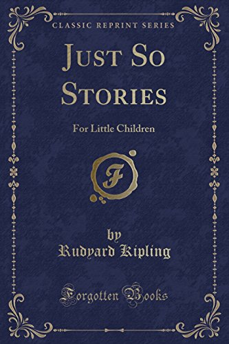 9781440047145: Just So Stories (Classic Reprint)