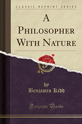 9781440049453: A Philosopher With Nature (Classic Reprint)