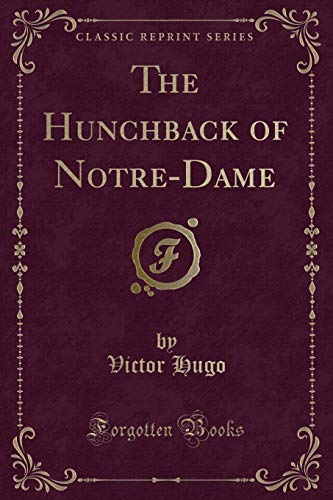 9781440049927: The Hunchback of Notre-Dame (Classic Reprint)