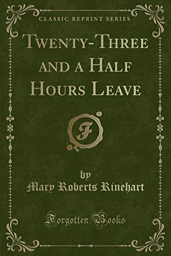 9781440050411: Twenty-Three and a Half Hours Leave (Classic Reprint)