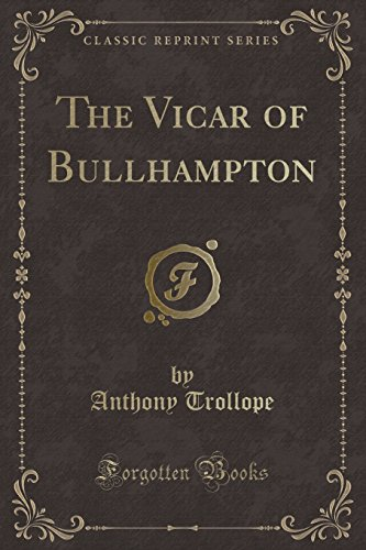 9781440052620: The Vicar of Bullhampton (Classic Reprint)