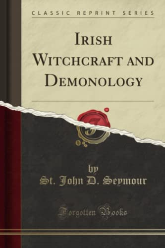 9781440053436: Irish Witchcraft and Demonology (Classic Reprint)