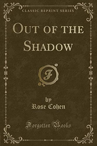 9781440053856: Out of the Shadow (Classic Reprint)