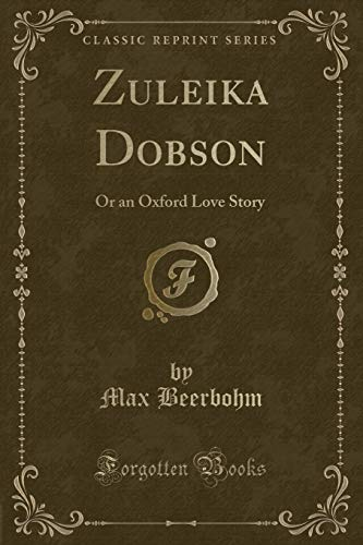 9781440053863: Zuleika Dobson (Classic Reprint)