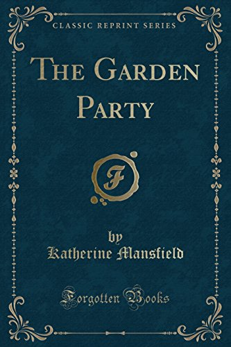 9781440053962: The Garden Party, and Other Stories (Classic Reprint)