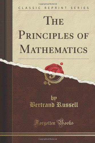 9781440054167: The Principles of Mathematics (Classic Reprint)