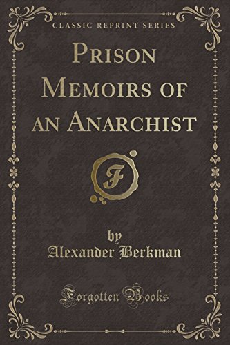 9781440054242: Prison Memoirs of an Anarchist (Classic Reprint)