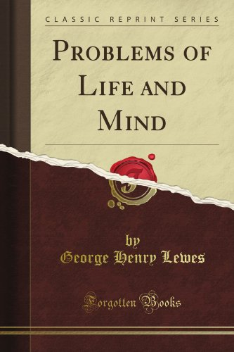 9781440054563: Problems of Life and Mind (Classic Reprint)