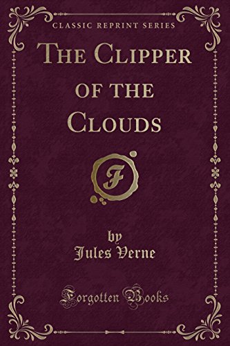 9781440056246: The Clipper of the Clouds (Classic Reprint)