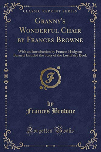 9781440056659: Granny's Wonderful Chair, Vol. 2 (Classic Reprint)