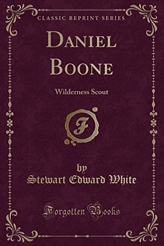 9781440061905: Daniel Boone (Classic Reprint)
