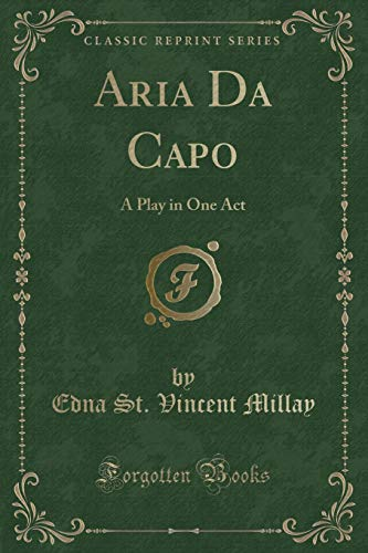 9781440063305: Aria da Capo, a Play in One Act (Classic Reprint)