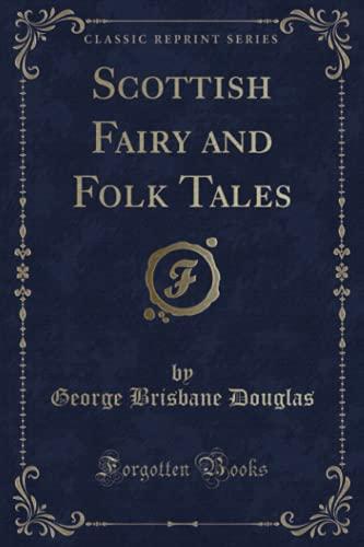 9781440064036: Scottish Fairy and Folk Tales (Classic Reprint)