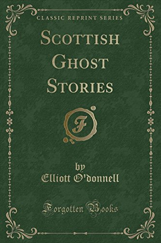 9781440064043: Scottish Ghost Stories (Classic Reprint)