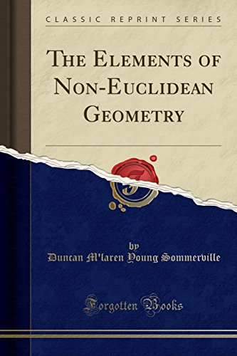 9781440066580: The Elements of Non-Euclidean Geometry (Classic Reprint)