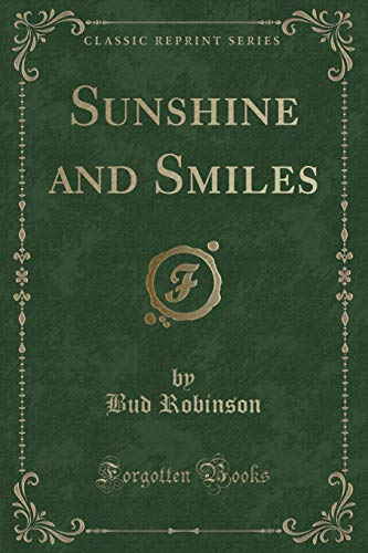 9781440069017: Sunshine and Smiles (Classic Reprint)