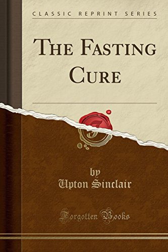 9781440069178: The Fasting Cure (Classic Reprint)