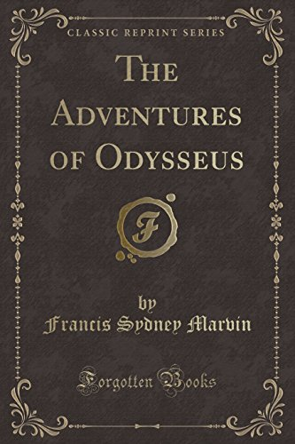 9781440069253: The Adventures of Odysseus (Classic Reprint)