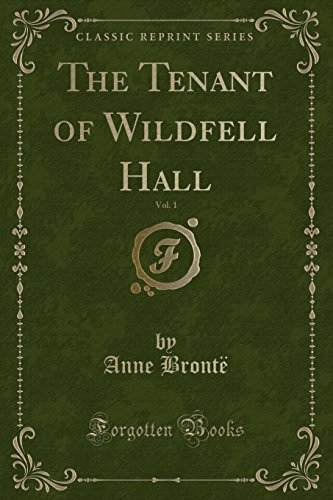 9781440069963: The Tenant of Wildfell Hall, Vol. 1 of 3 (Classic Reprint)