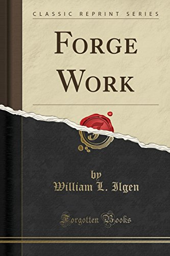 9781440070174: Forge Work (Classic Reprint)
