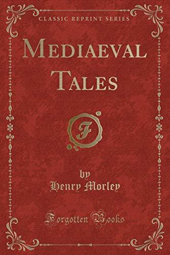 9781440072628: Mediaeval Tales (Classic Reprint)