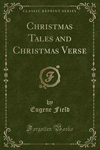 9781440074820: Christmas Tales and Christmas Verse (Classic Reprint)
