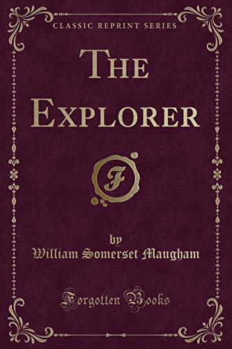 9781440075490: The Explorer (Classic Reprint)