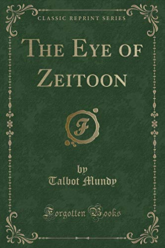 9781440075513: The Eye of Zeitoon (Classic Reprint)