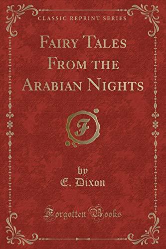 9781440076114: Fairy Tales from the Arabian Nights (Classic Reprint)