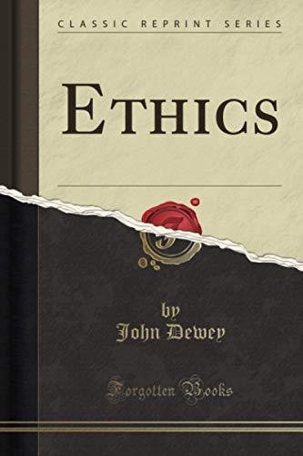 9781440078675: Ethics (Classic Reprint)