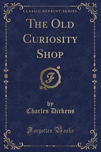 9781440079504: The Old Curiosity Shop (Classic Reprint)