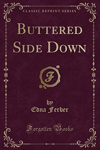 9781440081446: Buttered Side Down: Stories (Classic Reprint)