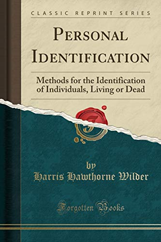 9781440081767: Personal Identification: Methods for the Identification of Individuals, Living or Dead (Classic Reprint)