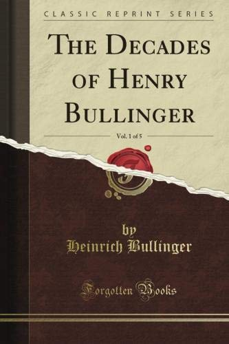 9781440082061: The Decades of Henry Bullinger (Classic Reprint)