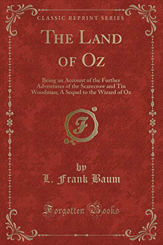 9781440082542: The Marvelous Land of Oz; Being an Account of the Further Adventures of the Scarecrow and Tin Woodman A Sequel to the Wizard of Oz (Classic Reprint)
