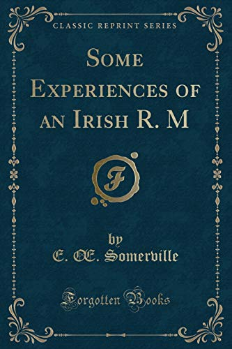 9781440085918: Some Experiences of an Irish (Classic Reprint)