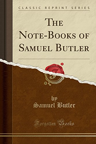 9781440089695: The Note-Books of Samuel Butler (Classic Reprint)