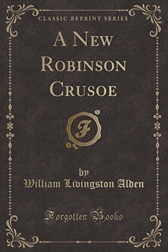 9781440090363: A New Robinson Crusoe (Classic Reprint)