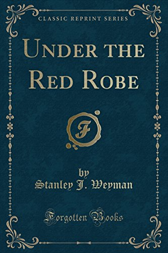 9781440090394: Under the Red Robe (Classic Reprint)