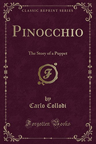 9781440090417: Pinocchio: The Tale of a Puppet (Classic Reprint)