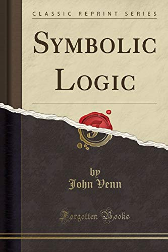 9781440090783: Symbolic Logic (Classic Reprint)