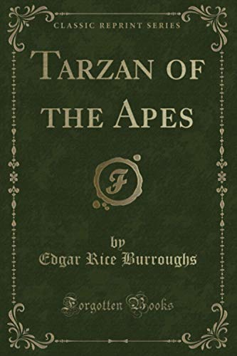 9781440091186: Tarzan of the Apes (Classic Reprint)